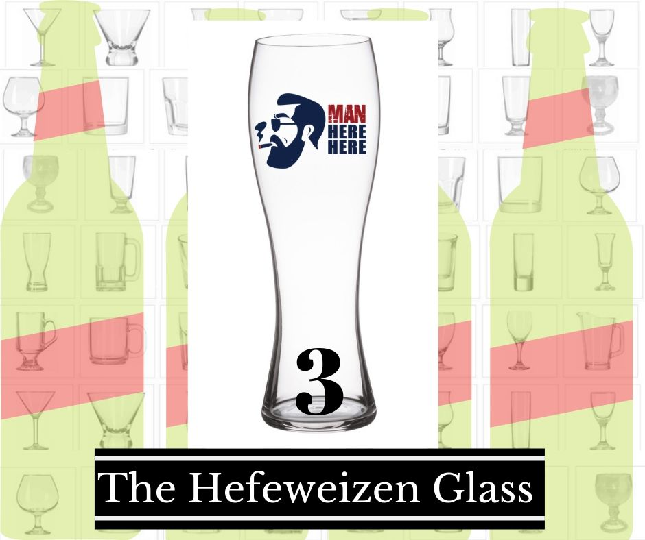 3.The Hefeweizen glass