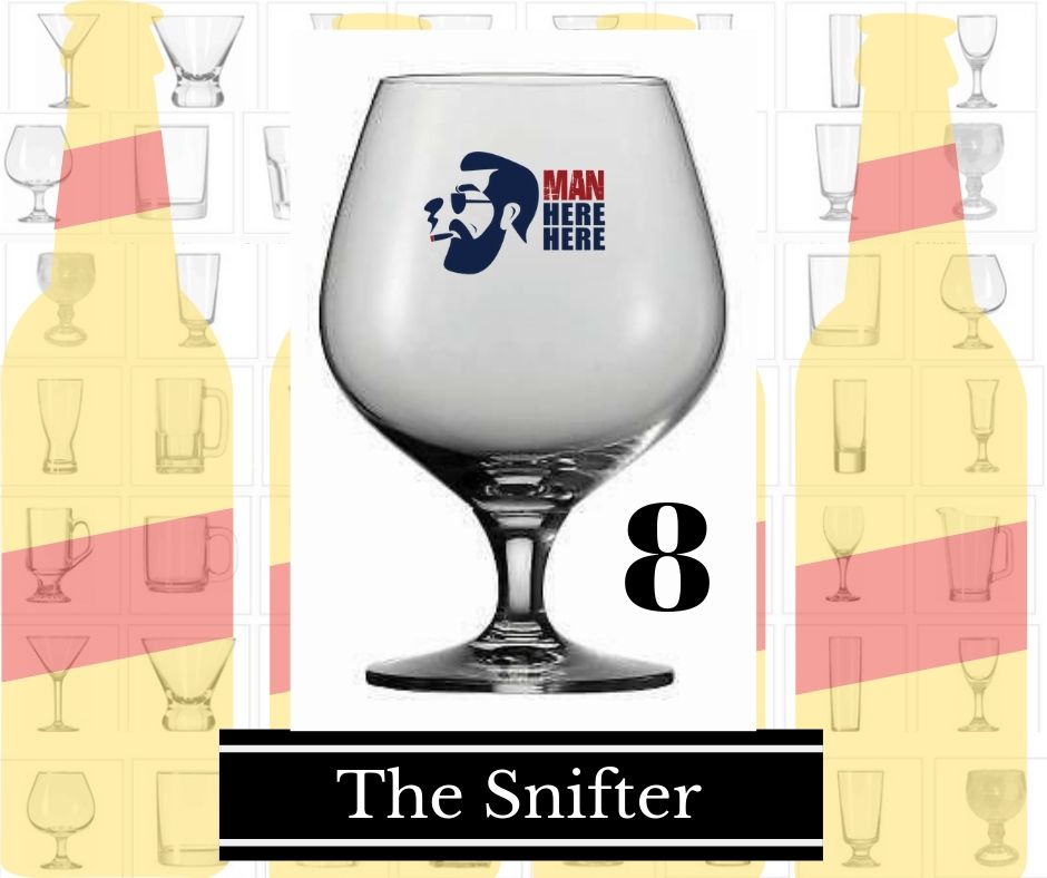 8.The Snifter