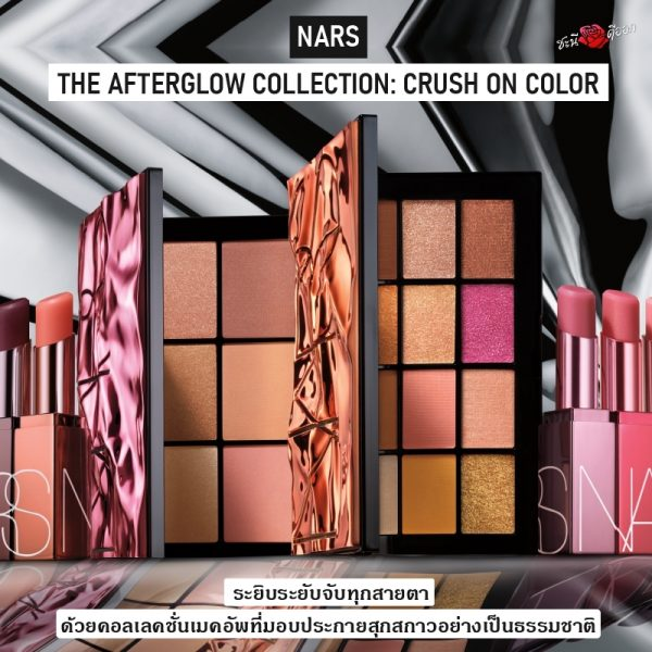 Nars The Afterglow Collection : Crush on color
