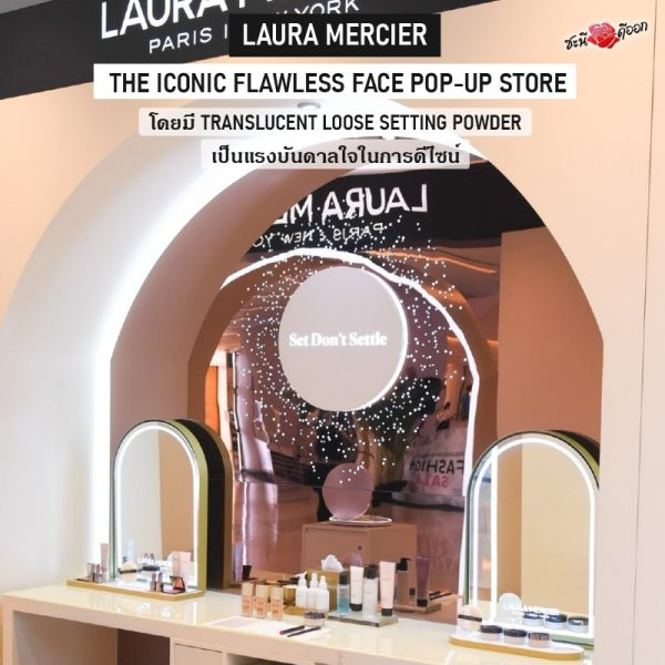 LAURA MERCIER The iconic Flawless Face Pop-up StorePIC 2